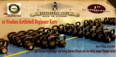 Start 02.05.2014 – 10 Wochen Kettlebell Beginner Kurs!